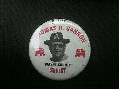 Vintage Sheriff Wayne county Badge re elect Thomas R Cannon political police