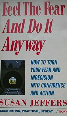 Feel the Fear and Do it Anyway by Susan Jeffers, Good Used Book (Paperback) FREE