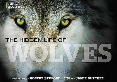 The Hidden Life of Wolves, Dutcher, Jim