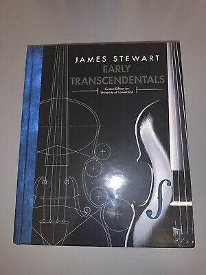 Calculus : Early Transcendentals by James Stewart (Custom UConn Edition)