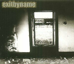 Exit By Name - Disillusion Is Real - CD - New