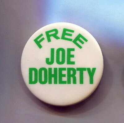 1980s  Irish Republican Army   FREE JOE DOHERTY  Protest Deportation  cause  pin