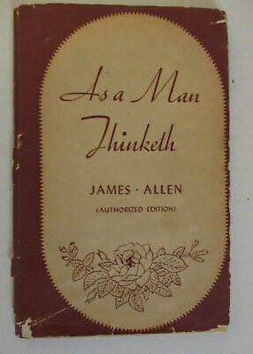 As a Man Thinketh by James Allen - Thomas Y Crowell Company -1913 - HCDJ