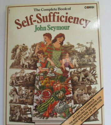 The Complete Book of Self-Sufficiency,John Seymour