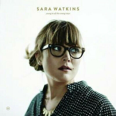 SARA WATKINS Young In All The Wrong Ways LP VINYL USA New West 10 Track With