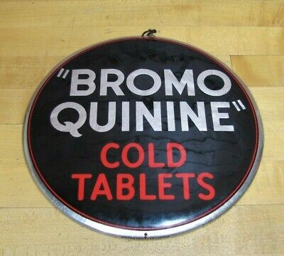 Old BROMO QUININE COLD TABLETS Drug Store Apothecary Medicine Sign PARISIAN CHI