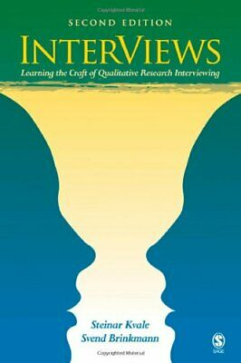 InterViews: Learning the Craft of Qualitative Research Interviewing by Kvale,…
