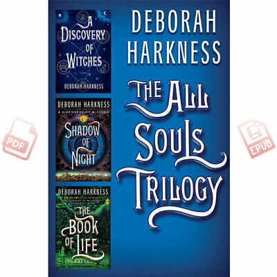 All Souls Trilogy Set by Deborah Harkness (PDF / EPUB)