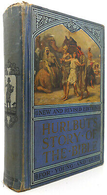 Jesse Lyman Hurlbut HURLBUT'S STORY OF THE BIBLE New and Revised Edition Early P