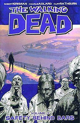 The Walking Dead Volume 3: Safety Behind Bars: Safety Behind Bars v. 3 by Robert