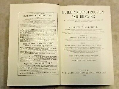 Building Construction and Drawing by Charles F Mitchell. 1919 reprint