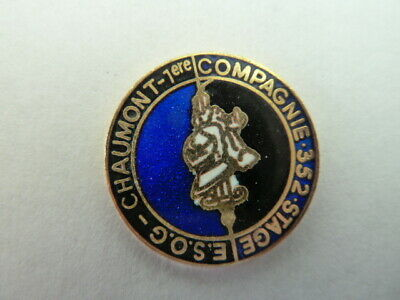 PIN'S  GENDARMERIE  NATIONALE  / E.S.O.G  CHAUMONT  / 1é CIE  / 352 STAGE