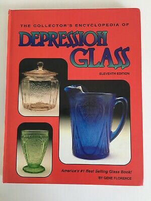 Collector's Encyclopedia of Depression Glass by Gene Florence 1994 11TH Edition