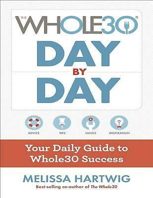 The Whole30 Day by Day by Melissa Hartwig 2017 (E-B0K  E-MAILED) #119