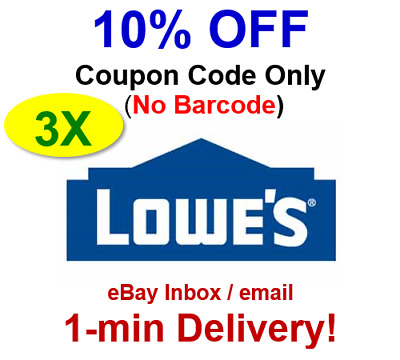 THREE(3x) LOWES 10% Off 3Coupons-Online Code No Barcode (1-min delivery)