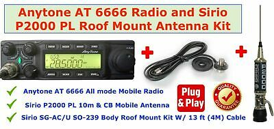 ANYTONE AT 6666 All Mode Radio & Sirio Fighter 5000 Roof