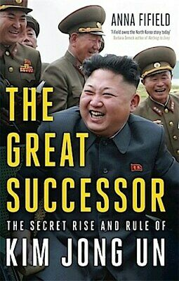 The Great Successor | Anna Fifield |  9781529387230