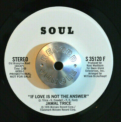 CROSSOVER SOUL 45 - JAMAL TRICE - IF LOVE IS NOT THE ANSWER WL Promo VG++ HEAR