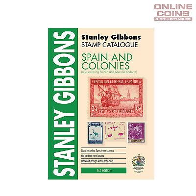 2019 Stanley Gibbons - Stamp Catalogue Spain and Colonies Soft Cover Book 1st Ed