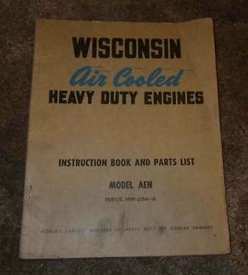 Wisconsin Engine manual. Models AEN  Have others listed.  REDUCED!!