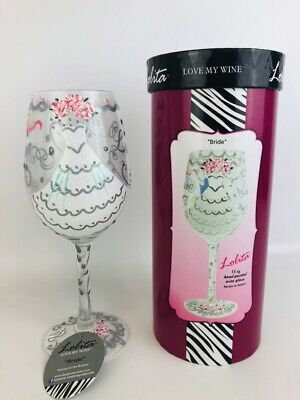 Lolita Love My Wine Bride 15 oz Hand-Painted Wine Glass New in Box