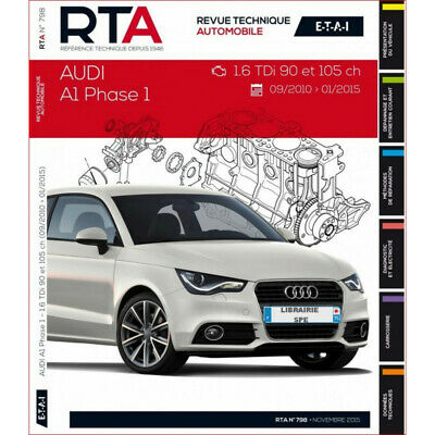 REVUE TECHNIQUE AUDI A1 PHASE 1 de 2010 à 2015 - RTA B798 / 9782726879856