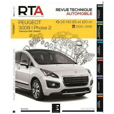 REVUE TECHNIQUE PEUGEOT 3008 PHASE 2 1.6 HDi - RTA 817 / 9791028306120