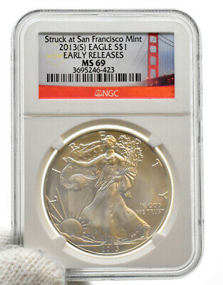 2013(S) American Silver Eagle Struck At San Francisco NGC Early Release MS69