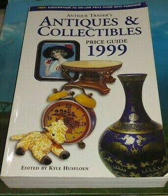 Antique Traders Antiques & Collectibles Price Guide 1999