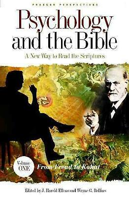 Psychology and the Bible [4 Volumes]: A New Way to Read the Scriptures by Wayne