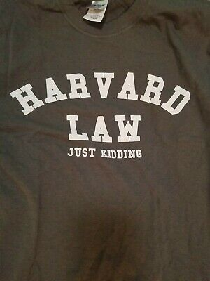 f0b096de funny Harvard law just kidding ivy league business law science tee t-shirt  new