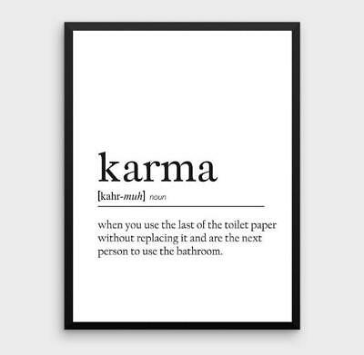 Karma Definition Bathroom Toilet Quote Gift Print Picture Sign Card