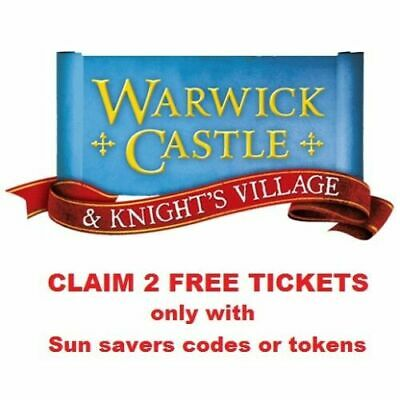 2  Warwick Castle Tickets Booking Form & 10 Tokens Sun Superdays