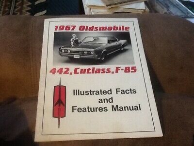1967 Oldsmobile 442, cutlass, F-85 Illustrated Facts & Features Manual