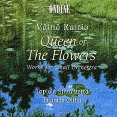 Queen of the Flowers - Works for Small Orchestra (Ollila/ts) (UK IMPORT) CD NEW