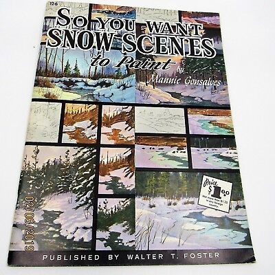 Vintage PAINT BOOK SNOW SCENES Walter Foster Color Illustrations USA Gonsalves