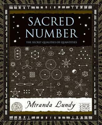 Sacred Number: The Secret Quality of Quantities by Miranda Lundy (English) Hardc