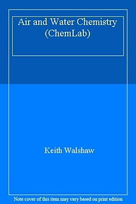 Air and Water Chemistry (ChemLab),Keith Walshaw
