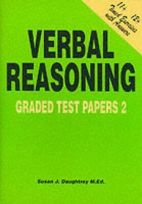 Verbal Reasoning: Graded Test Papers No. 2, Susan J. Daughtrey, Good Condition B