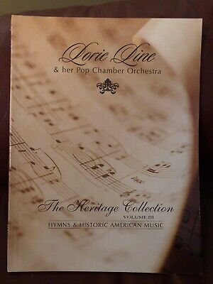 Lorie Line: The Heritage Collection, Volume III American Music (Piano Book) EUC