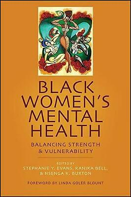 Black Women's Mental Health: Balancing Strength and Vulnerability (English) Pape
