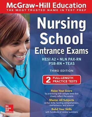 McGraw-Hill Education Nursing School Entrance Exams, Third Edition by Thomas A.