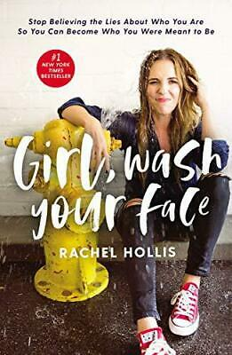Girl, Wash Your Face by Rachel Hollis, NEW Book, FREE & FAST Delivery, (Hardcove