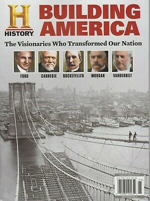 History Building America 2019 The Visionaries Who Transformed Our Nation