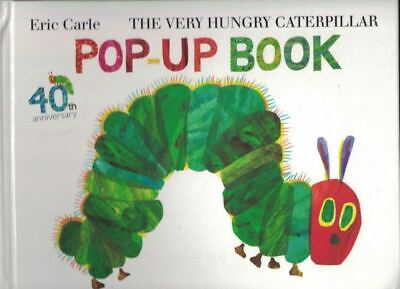 Eric CARLE / The Very Hungry Caterpillar Pop-up Book First Edition 2009