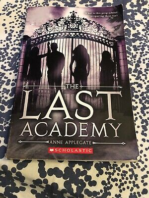 The Last Academy by Anne Applegate (2013, Paperback)