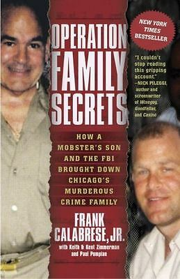Operation Family Secrets : How a Mobster's Son and the FBI Brought down...