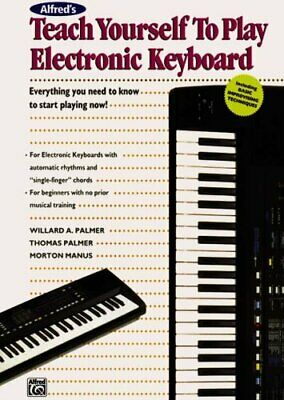 Teach Yourself to Play Electronic Keyboard by Willard A. Palmer 9780882846804