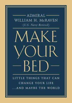 Make Your Bed Little Things That Can Change Your Life... and Ma... 9781455570249