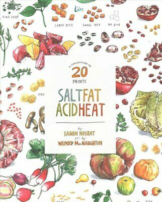 Salt, Fat, Acid, Heat A Collection of 20 Prints by Samin Nosrat 9781984824707
